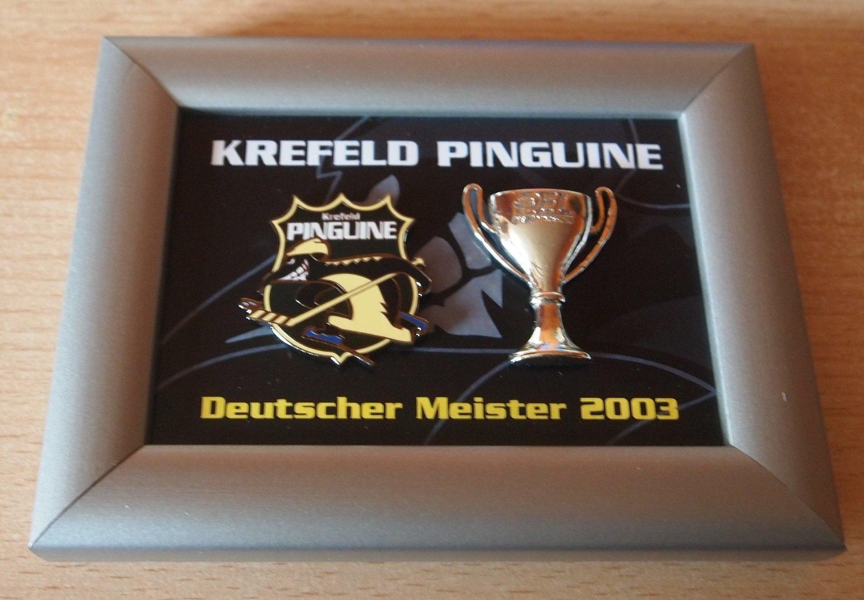 Pinrahmen Krefeld Pinguine Deutscher Meister 2003
